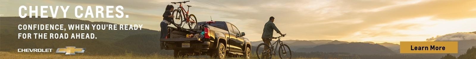 Chevy Cares. Confidence, When You're Ready For The Road Ahead.
