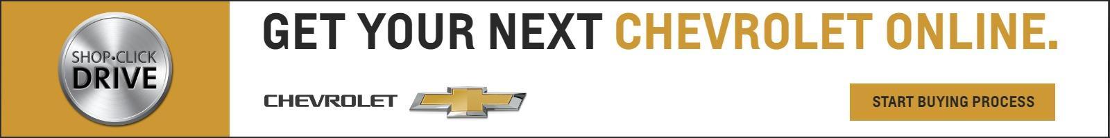 Get your next Chevrolet Online.