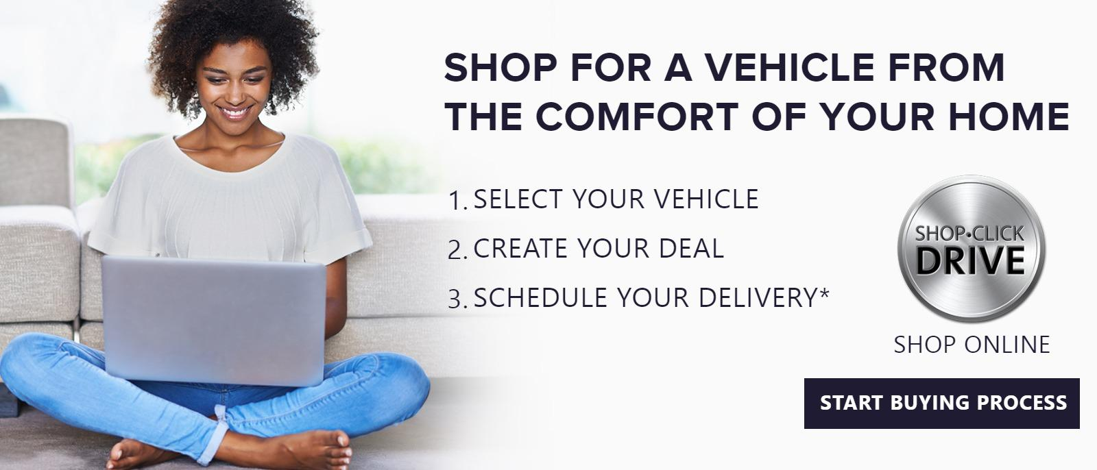 Shop For a Vehicle From the Comfort Of Your Home