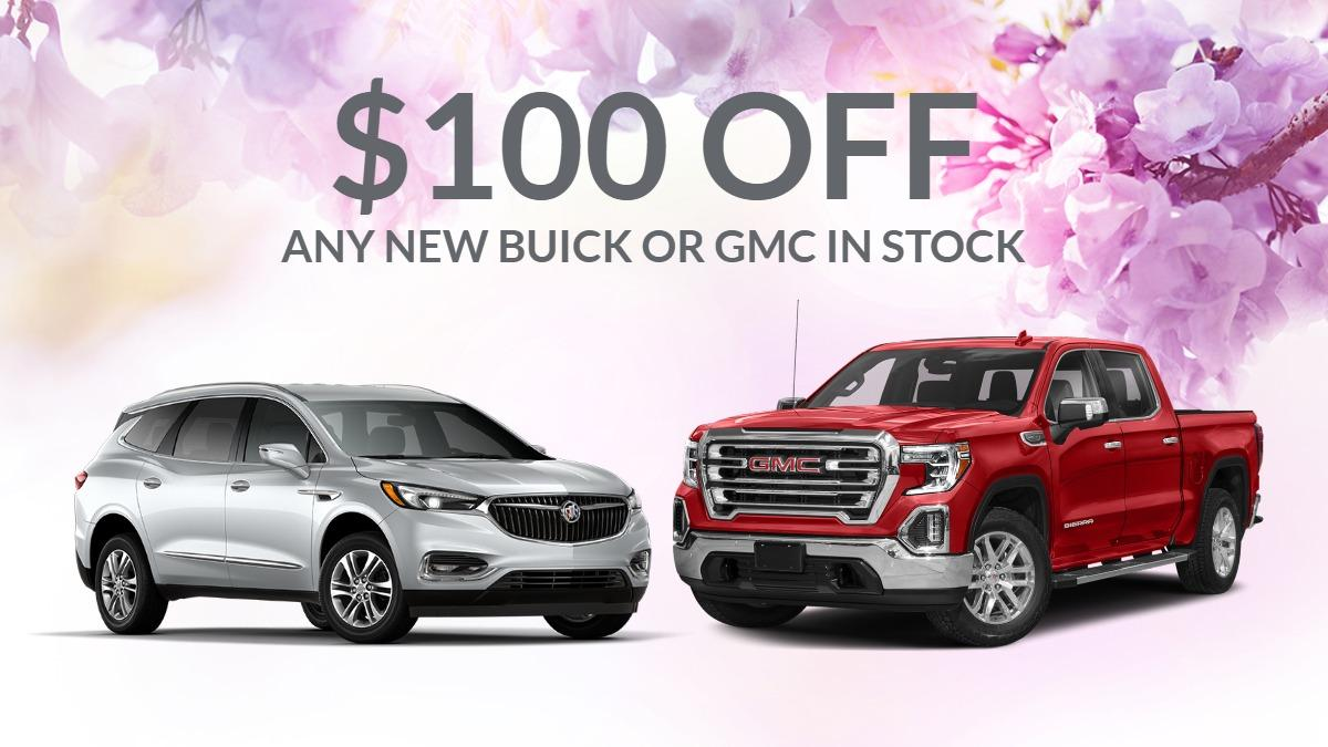 $100 off any new buick or gmc in stock