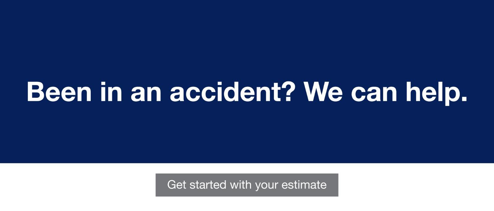 Been in an accident? we can help.